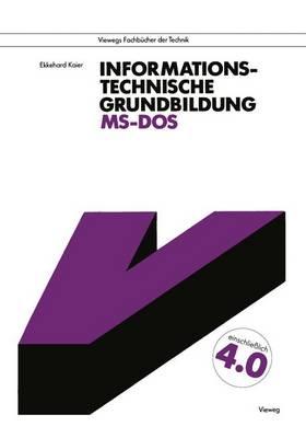 Informationstechnische Grundbildung MS-DOS (Paperback)