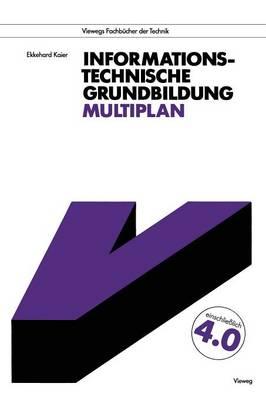 Informationstechnische Grundbildung Multiplan - Viewegs Fachbucher Der Technik (Paperback)