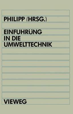Einfuhrung in die Umwelttechnik (Paperback)