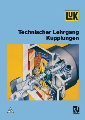 Technischer Lehrgang Kupplungen (Paperback)