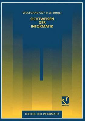Sichtweisen der Informatik - Theorie der Informatik (Paperback)