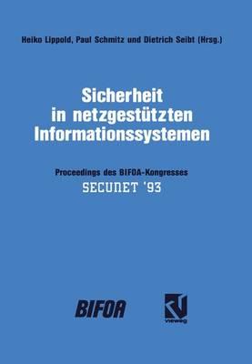 Sicherheit in Netzgestutzten Informationssystemen (Paperback)