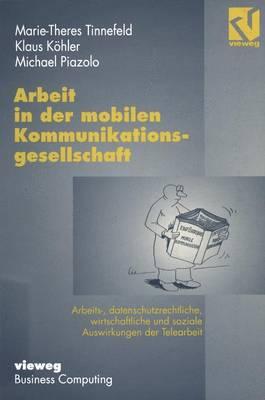 Arbeit in Der Mobilen Kommunikationsgesellschaft (Paperback)