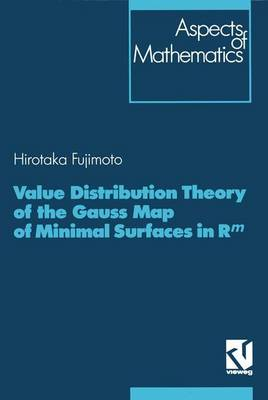 Value Distribution Theory of the Gauss Map of Minimal Surfaces in Rm - Aspects of Mathematics 21 (Hardback)