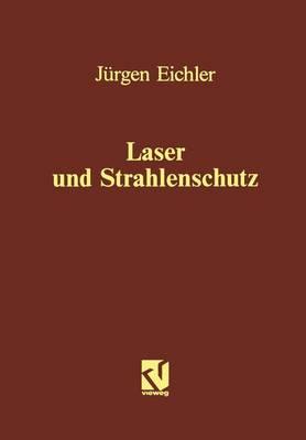 Laser und Strahlenschutz (Paperback)