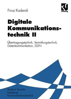 Digitale Kommunikationstechnik II - Moderne Kommunikationstechnik (Paperback)
