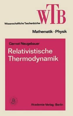 Relativistische Thermodynamik - Wissenschaftliche Taschenb cher (Paperback)