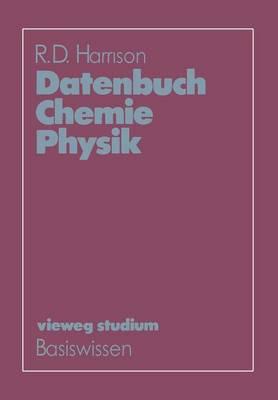 Datenbuch Chemie Physik - Vieweg Studium; Basiswissen 49 (Paperback)