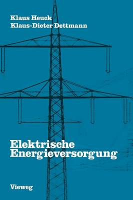Elektrische Energieversorgung (Paperback)