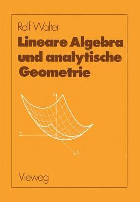 Lineare Algebra und Analytische Geometrie (Paperback)