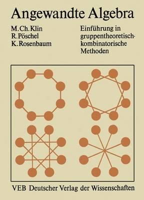Angewandte Algebra ur Mathematiker und Informatiker (Paperback)