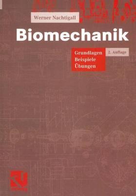 Biomechanik: Grundlagen Beispiele �bungen (Paperback)