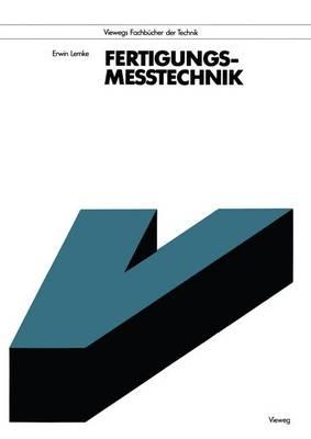 Fertigungsmesstechnik - Viewegs Fachbucher der Technik (Paperback)