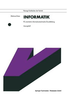 Informatik. PC-Orientierte Informationstechnische Grundbildung: L�sungsheft (Paperback)