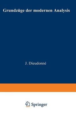 Grundz�ge Der Modernen Analysis - Logik Und Grundlagen Der Mathematik (Paperback)