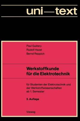 Werkstoffkunde Fur Die Elektrotechnik (Paperback)