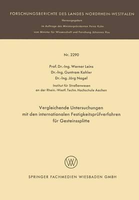 Vergleichende Untersuchungen Mit Den Internationalen Festigkeitsprufverfahren Fur Gesteinssplitte - Forschungsberichte Des Landes Nordrhein-Westfalen (Paperback)