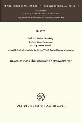 Untersuchungen ber Integrierte Kettenverst rker - Forschungsberichte Des Landes Nordrhein-Westfalen / Fachgrup 2295 (Paperback)