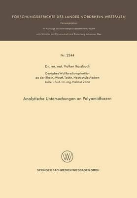 Analytische Untersuchungen an Polyamidfasern - Forschungsberichte Des Landes Nordrhein-Westfalen 2344 (Paperback)