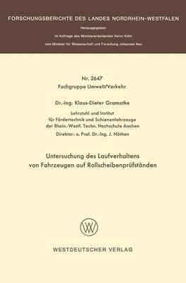 Untersuchung Des Laufverhaltens Von Fahrzeugen Auf Rollscheibenpr fst nden (Paperback)