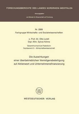 Auswirkhungen Einer Uberbetrieblichen Vermogensbeteiligung Aug Aktienwert Und Unternehmensfinanzie Rung (Paperback)