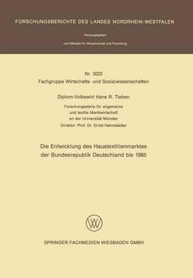 Entwicklung Des Haustextilienmarktes Der Bundesrepublik Deutschland Bis 1985 (Paperback)