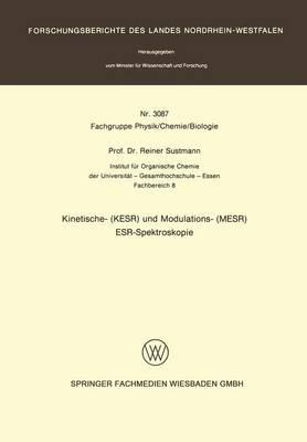 Kinetische-KESR Und Modulations-MESR ESR Spektroskopie (Paperback)