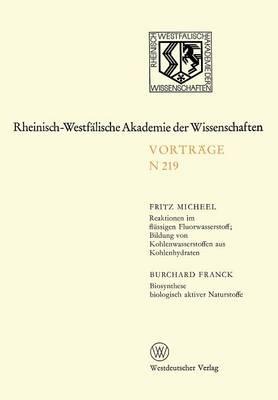 Natur-, Ingenieur- Und Wirtschaftswissenschaften - Rheinisch-Westfalische Akademie der Wissenschaften 219 (Paperback)