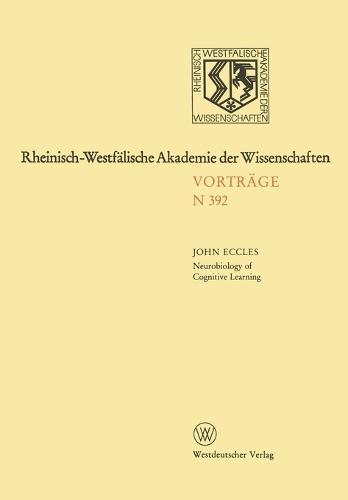 Neurobiology of Cognitive Learning - Rheinisch-Westfalische Akademie der Wissenschaften (Paperback)