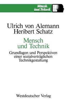 Mensch Und Technik: Grundlagen Und Perspektiven Einer Sozialvertr�glichen Technikgestaltung - Sozialvertreagliche Technikgestaltung 1 (Paperback)