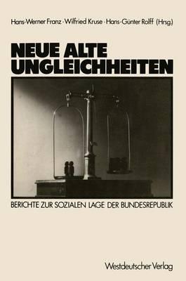 Neue Alte Ungleichheiten (Paperback)