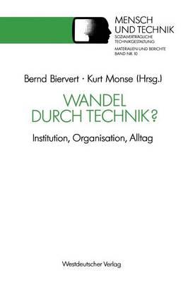 Wandel Durch Technik? - Suhrkamp Taschenbuch Wissenschaft 10 (Paperback)