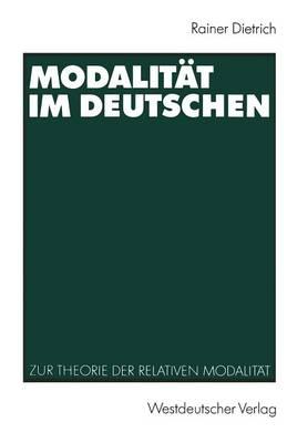 Modalitat Im Deutschen: Zur Theorie Der Relativen Modalitat (Paperback)