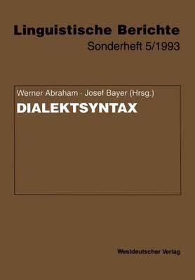 Dialektsyntax - Linguistische Berichte Sonderhefte 5 (Paperback)