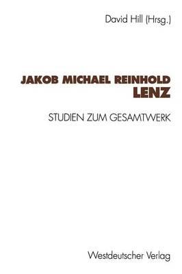 Jakob Michael Reinhold Lenz: Studien Zum Gesamtwerk (Paperback)
