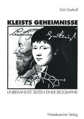 Kleists Geheimnisse: Unbekannte Seiten Einer Biographie (Paperback)