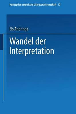 Wandel Der Interpretation: Kafkas, VOR Dem Gesetz' Im Spiegel Der Literaturwissenschaft - Konzeption Empirische Literaturwissenschaft 27 (Paperback)