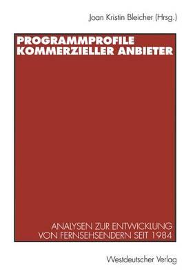 Programmprofile Kommerzieller Anbieter (Paperback)