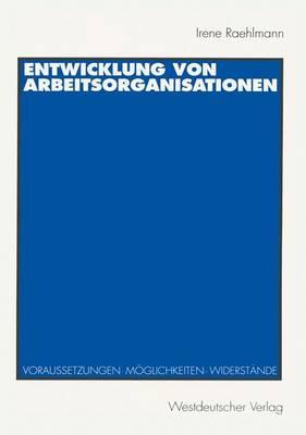 Entwicklung von Arbeitsorganisationen (Paperback)