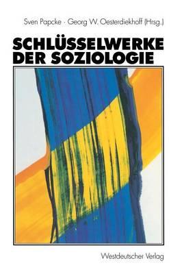 Schlusselwerke der Soziologie (Paperback)