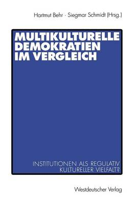Multikulturelle Demokratien im Vergleich (Paperback)