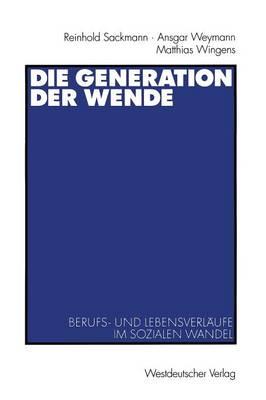 Die Generation der Wende (Paperback)