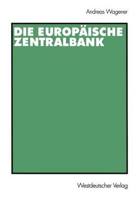 Die Europaische Zentralbank (Paperback)