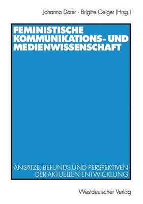 Feministische Kommunikations- und Medienwissenschaft (Paperback)