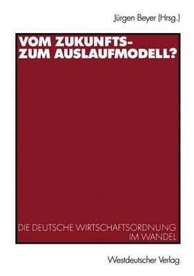 Vom Zukunfts- zum Auslaufmodell? (Paperback)
