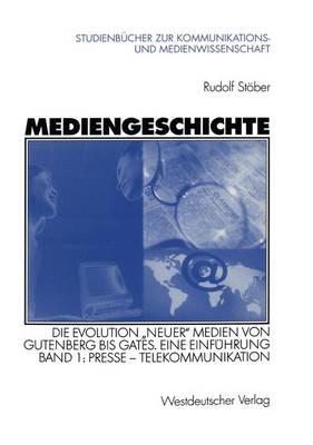 Mediengeschichte - Studienbucher Zur Kommunikations- Und Medienwissenschaft (Paperback)