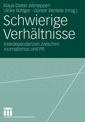 Schwierige Verhaltnisse - Organisationskommunikation (Paperback)