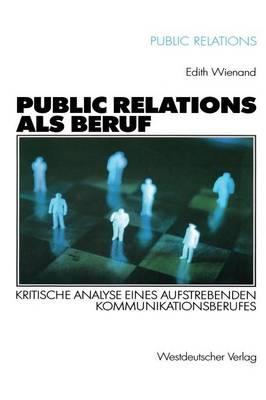Public Relations als Beruf - Public Relations (Paperback)