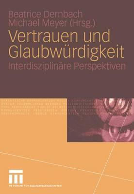 Vertrauen und Glaubwurdigkeit (Paperback)