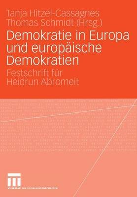 Demokratie in Europa und Europaische Demokratien (Paperback)